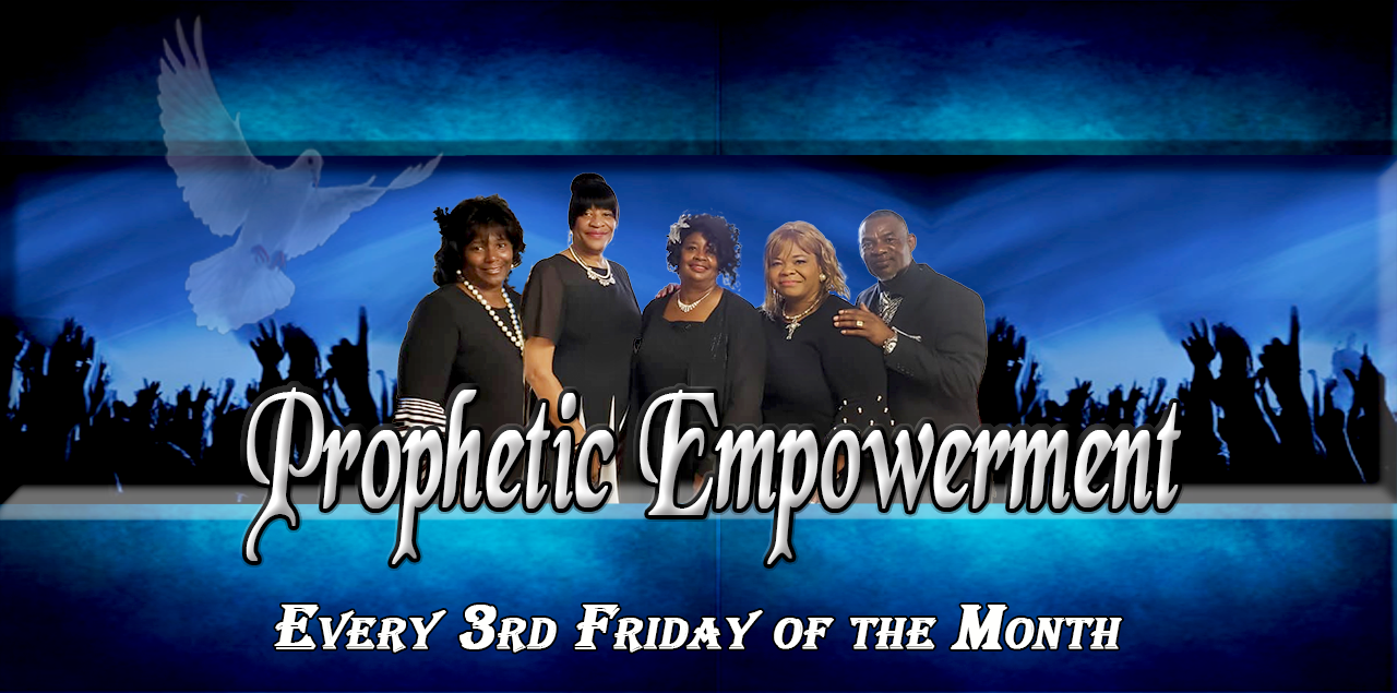 Prophetic Empowerment Service | Every 3rd Friday of the Month